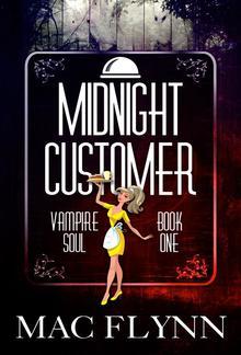 Midnight Customer: Vampire Soul, Book One PDF