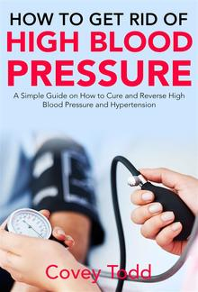 How to Get Rid of High Blood Pressure PDF