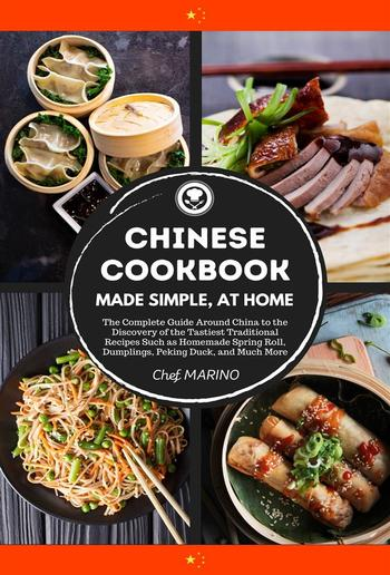 Chinese Cookbook - Made Simple, at Home PDF