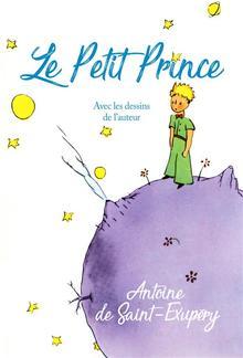 Le Petit Prince - Avec les dessins de l'auteur PDF