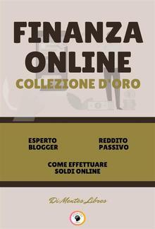 Esperto blogger - come effettuare soldi online - reddito passivo (3 libri) PDF