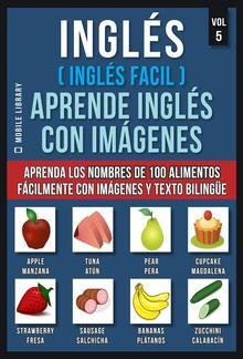Inglés ( Inglés Facil ) Aprende Inglés con Imágenes (Vol 5) PDF