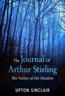 "The Journal of Arthur Stirling : (""The Valley of the Shadow"") PDF"