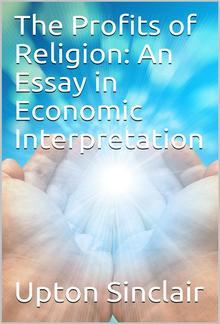 The Profits of Religion: An Essay in Economic Interpretation PDF