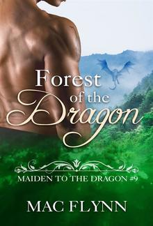 Forest of the Dragon: Maiden to the Dragon, Book 9 PDF