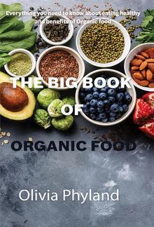 The Big Book Of Organic Food PDF