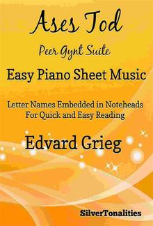 Ases Tod Peer Gynt Suite Easy Piano Sheet Music PDF