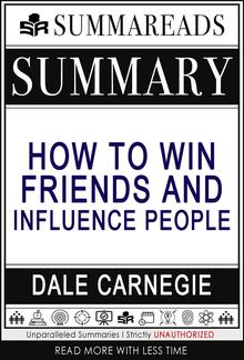 Summary of How to Win Friends & Influence People by Dale Carnegie PDF