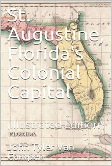 St. Augustine, Florida's Colonial Capital PDF