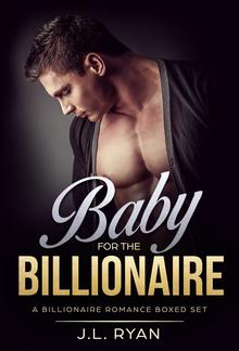 Baby For The Billionaire (omnibus edition) PDF