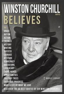 Winston Churchill Quotes And Believes PDF