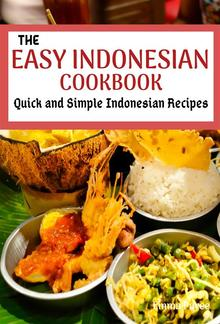 The Easy Indonesian Cookbook PDF