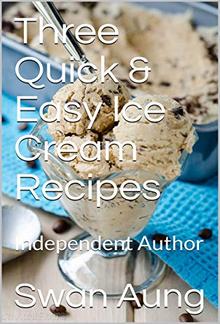 Three Quick & Easy Ice Cream Recipes PDF