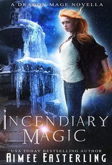 Incendiary Magic PDF