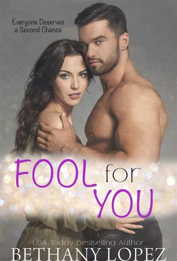 Fool for You: A Second Chance Romance Short PDF