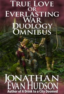 True Love Vs Everlasting War Duology Omnibus PDF