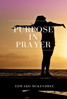 Purpose in Prayer PDF