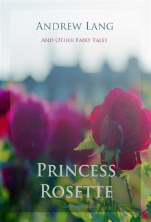 Princess Rosette and Other Fairy Tales PDF