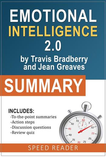 Summary of Emotional Intelligence 2.0 by Travis Bradberry and Jean Graves PDF