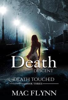 Death Descent: Death Touched, Book 3 PDF