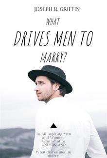 What drive men to marry PDF