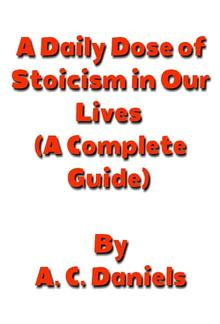 A Daily Dose of Stoicism in our Lives PDF