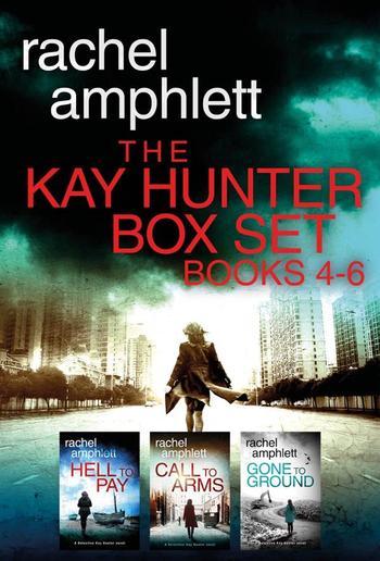The Detective Kay Hunter Box Set Books 4-6: The Detective Kay Hunter series PDF