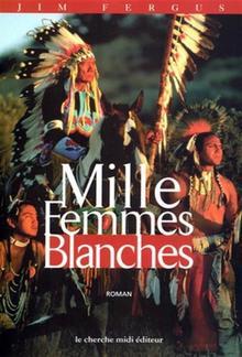 Mille Femmes Blanches PDF