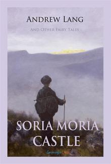 Soria Moria Castle and Other Fairy Tales PDF