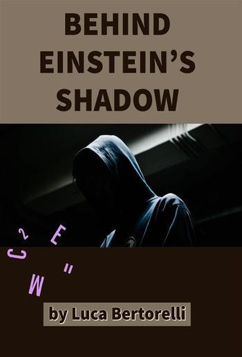 Behind Einstein's Shadow PDF