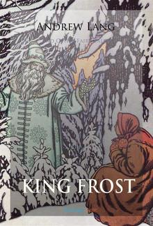 King Frost and Other Fairy Tales PDF