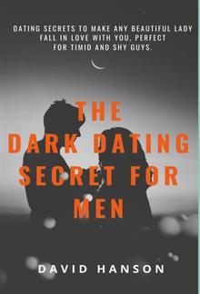 The Dark Dating Secret For Men PDF