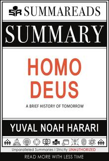 Summary of Homo Deus: A Brief History of Tomorrow by Yuval Noah Harari PDF