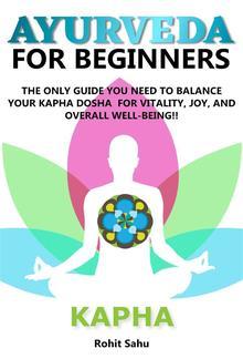 Ayurveda For Beginners: Kapha PDF