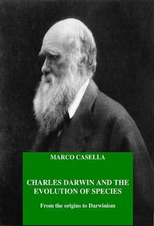 Charles Darwin and the evolution of species - From the origins to Darwinism PDF