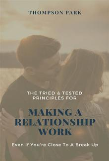 The Tried & Tested Principles For Making A Relationship Work PDF