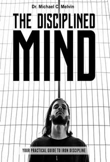 The Disciplined Mind PDF