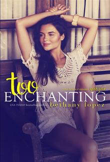 Too Enchanting: The Lewis Cousins, book 4 PDF