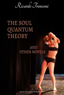 The soul quantum theory and other novels PDF