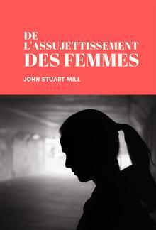 De l'assujettissement des Femmes PDF