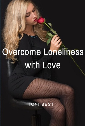 Overcome Loneliness with Love PDF