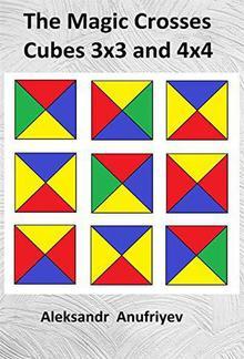 The Magic Crosses Cubes 3x3 and 4x4 PDF