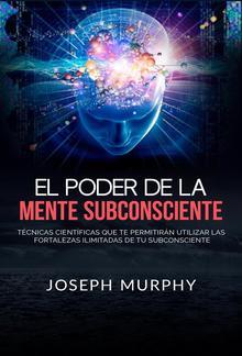 El Poder De La Mente Subconsciente (Traducido) PDF