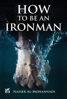 How To Be An Iron Man PDF
