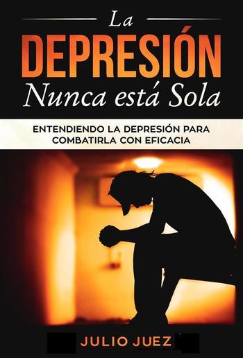 La Depresión Nunca Está Sola PDF