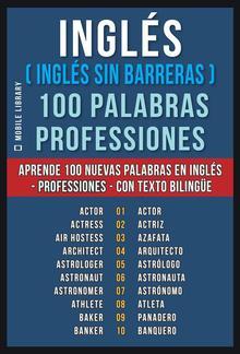 Inglés ( Inglés sin Barreras ) 100 Palabras - Professiones PDF