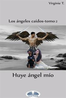 Huye, Ángel Mío PDF
