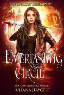 Everlasting Circle: The Everlast Series Book 4 PDF
