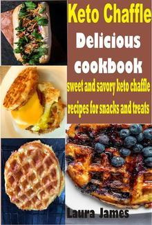 Keto Chaffle Delicious Cookbook PDF