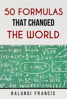 Fifty Formulas that Changed the World PDF